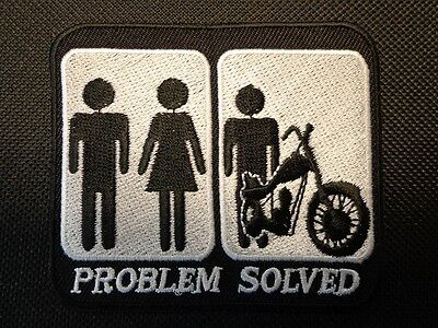 PROBLEM SOLVED MOTORCYCLE EMBROIDERED PATCH FUNNY SAYING