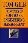 Principles of Software Engineering Management by Susannah Finzi, Tom Gilb (Paperback, 1988)