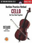 Berklee Practice Method: Cello: Get Your Band Together by Matt Glaser, Mimi Rabson (Mixed media product, 2013)