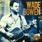 Live at Billy Bob's Texas by Wade Bowen (CD, 2012, Smith Music Group)
