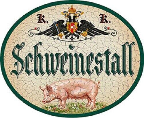 Nostalgieschild Schweinestall