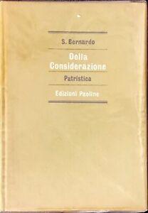 DELLA CONSIDERAZIONE PATRISTICA - S. BERNARDO - PAOLINE