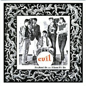 EVIL-Im-Movin-On-I-Know-Ill-Die-vinyl-7-NEW-UNPLAYED-savage-66-punkers