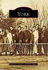 York by Michael C Scoggins, Nancy Sambets (Paperback / softback, 2007)