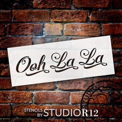 "Ooh La La - Graceful Script - Word Stencil - 14"" x  4.5"" - STCL1416_3 by StudioR"