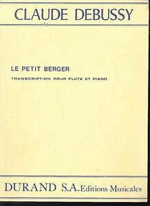 Claude Debussy : LE PETIT BERGER,  für Flöte und Klavier