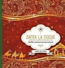 Santa La Noche: Coloree Mientras Contempla El Motivo de La Temporada by Casa Creacion (Paperback / softback, 2016)