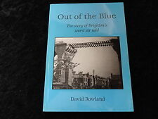 2003 Paperback Out of the Blue by David Rowland-Signal-Brighton Air Raid