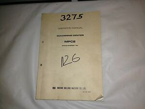 makino operation manual fanuc system 11m machining center mpc2 ebay rh ebay co uk G-Code Fanuc Manuals Fanuc Handling Tool Manual