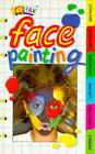 Face Painting by Dorling Kindersley Ltd (Paperback, 1996)