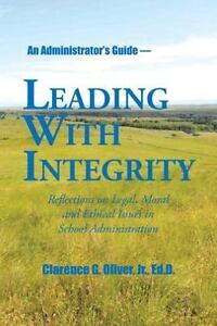 Leading-with-Integrity-Reflections-on-Legal-Moral-and-Ethical-Issues-in