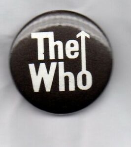 THE-WHO-BUTTON-BADGE-English-Rock-Band-Tommy-Who-Are-You-My-Generation-25mm