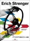 Erich Strenger and Porsche: A Graphical Report by Mats Kubiak (Hardback, 2017)