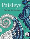 Paisleys: Coloring for Everyone by Skyhorse Publishing (Paperback, 2015)
