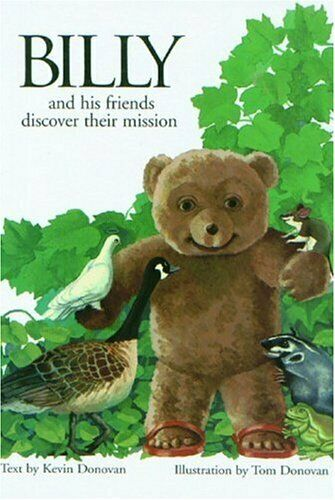 Billy and His Friends Discover Their Mission  Billy the Bear