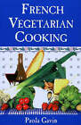French Vegetarian Cooking by Paola Gavin (Paperback, 1991)