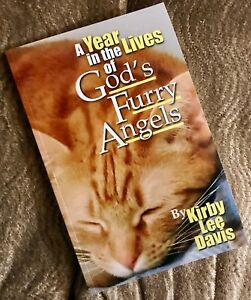 A-Year-in-the-Lives-of-God-039-s-Furry-Angels-1st-Edition-signed-trade-paperback