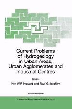 Current Problems of Hydrogeology in Urban Areas, Urban Agglomerates and Industri