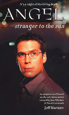 """""""AS NEW"""" Mariotte, Jeff, Stranger to the Sun (Angel), Book"""