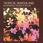 Instrumental Sounds of Nature Tropical Marshland 0824046024222 CD