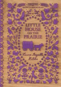 Little House on the Prairie, Hardcover by Wilder, Laura Ingalls; MacLachlan, ...