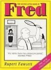 The Second Little Book of Fred by Rupert Fawcett (Hardback, 1999)