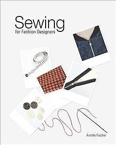 Sewing For Fashion Designers Anette Fischer 1780672306 For Sale Online Ebay