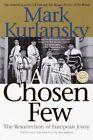 A Chosen Few by Mark Kurlansky (Paperback, 2002)