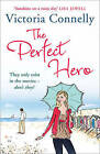 The Perfect Hero by Victoria Connelly (Paperback, 2011)