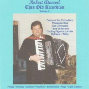 Robert-Atwood-This-Old-Accordion-Volume-2-New-Polka-CD-24-Songs-Great-Accordion