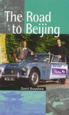 The Road to Beijing by David Brayshaw