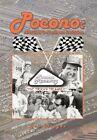 Pocono Nascar's Northern Invasion 9781456877255 by Joe Miegoc Paperback