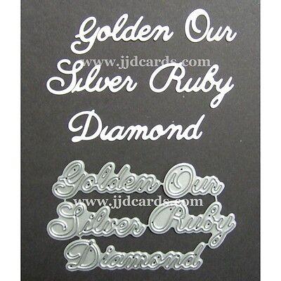 Cardmaking Golden Our Silver Ruby Diamond Word Set Britannia Dies
