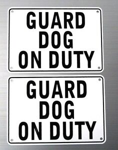 034-GUARD-DOG-ON-DUTY-034-WARNING-SIGN-2-SIGN-SET-HEAVY-METAL