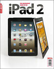 The Independent Guide to the iPad 2 by Adam Banks, MacUser (Paperback, 2011)
