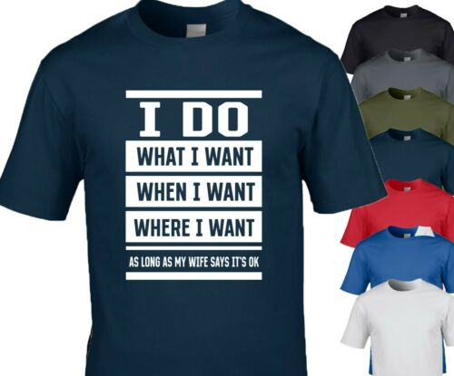 I do what I want when I want funny T Shirt Christmas M//F//Y sizes 7 Colours