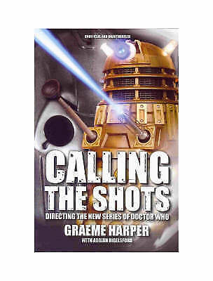 Graeme Harper, Calling the Shots: Directing the New Series of Doctor Who, Very G