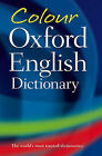 Colour Oxford English Dictionary by Oxford Color Dictionary (Paperback, 2006)