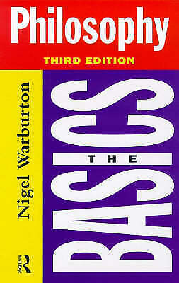 1 of 1 - Philosophy: The Basics (Third Edition), Warburton, Nigel, New Book