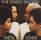 We'll Get Over 0025218853224 by Staple Singers CD