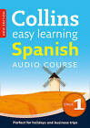 Collins Easy Learning Audio Course: Easy Learning Spanish Audio Course - Stage 1: Language Learning the Easy Way with Collins by Collins Dictionaries (CD-Audio, 2013)