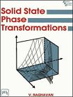 Solid State Phase Transformations by Valayamghat Raghavan (Paperback, 2004)
