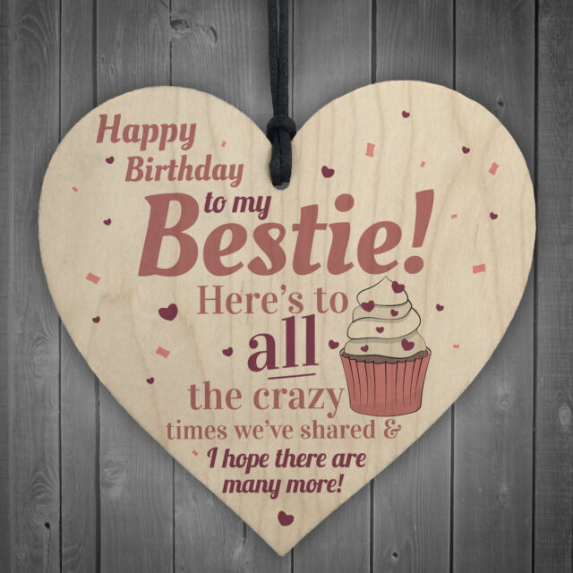 Happy Birthday Bestie Funny Hanging Wooden Heart Best Friend Thank You Card Gift