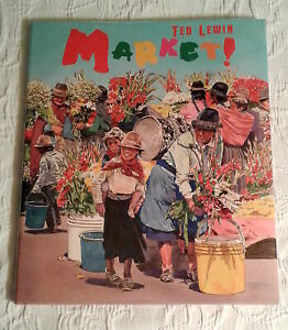 Market!, Signed 1st Edition, F/F, by Ted Lewin, illus. Ted Lewin