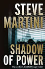 Shadow of Power by Steve Martini (Paperback, 2009)