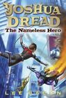 Nameless Hero 9780307929976 by Lee Bacon Paperback