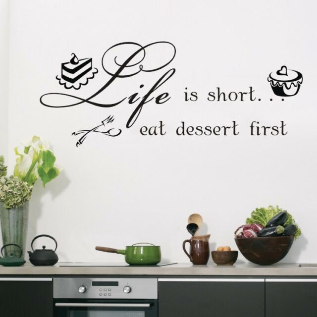 Life Is Short Eat Dessert Quote Art Vinyl Wall Stickers Decal Kitchen Room Decor
