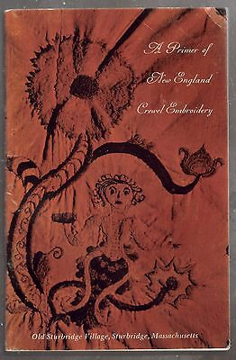 A Primer Of New England Crewel Embroidery Stitches, Examples, Patterns Booklet