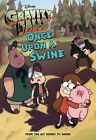 Gravity Falls Once Upon a Swine by Disney Book Group, Tracey West (Paperback / softback, 2014)