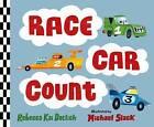 Race Car Count by Rebecca Kai Dotlich (Hardback, 2015)